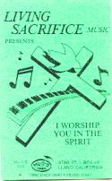 I Worship You In The Spirit Album